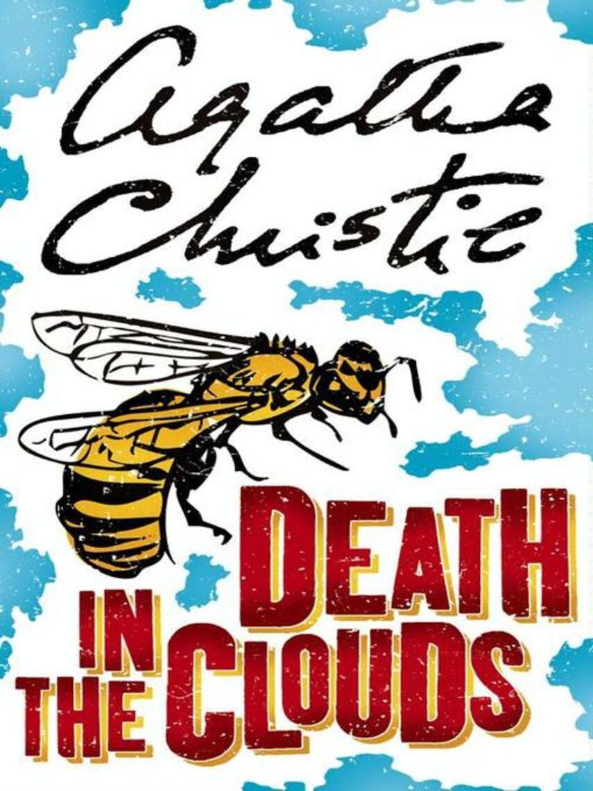 Agatha Christie: Death in the clouds : Hercule Poirot Series, Book 11