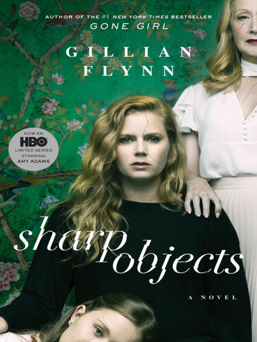 Gillian Flynn: Sharp objects : A Novel
