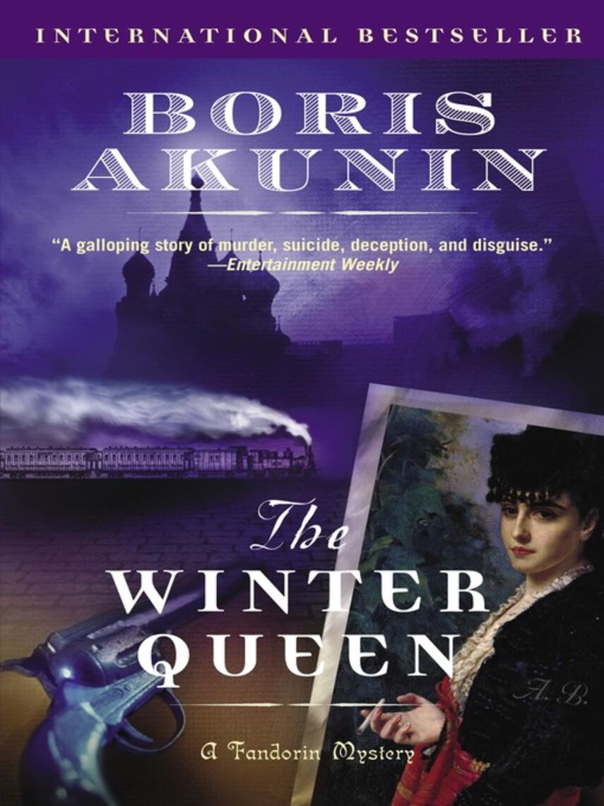 Boris Akunin: The winter queen : Erast Fandorin Series, Book 1