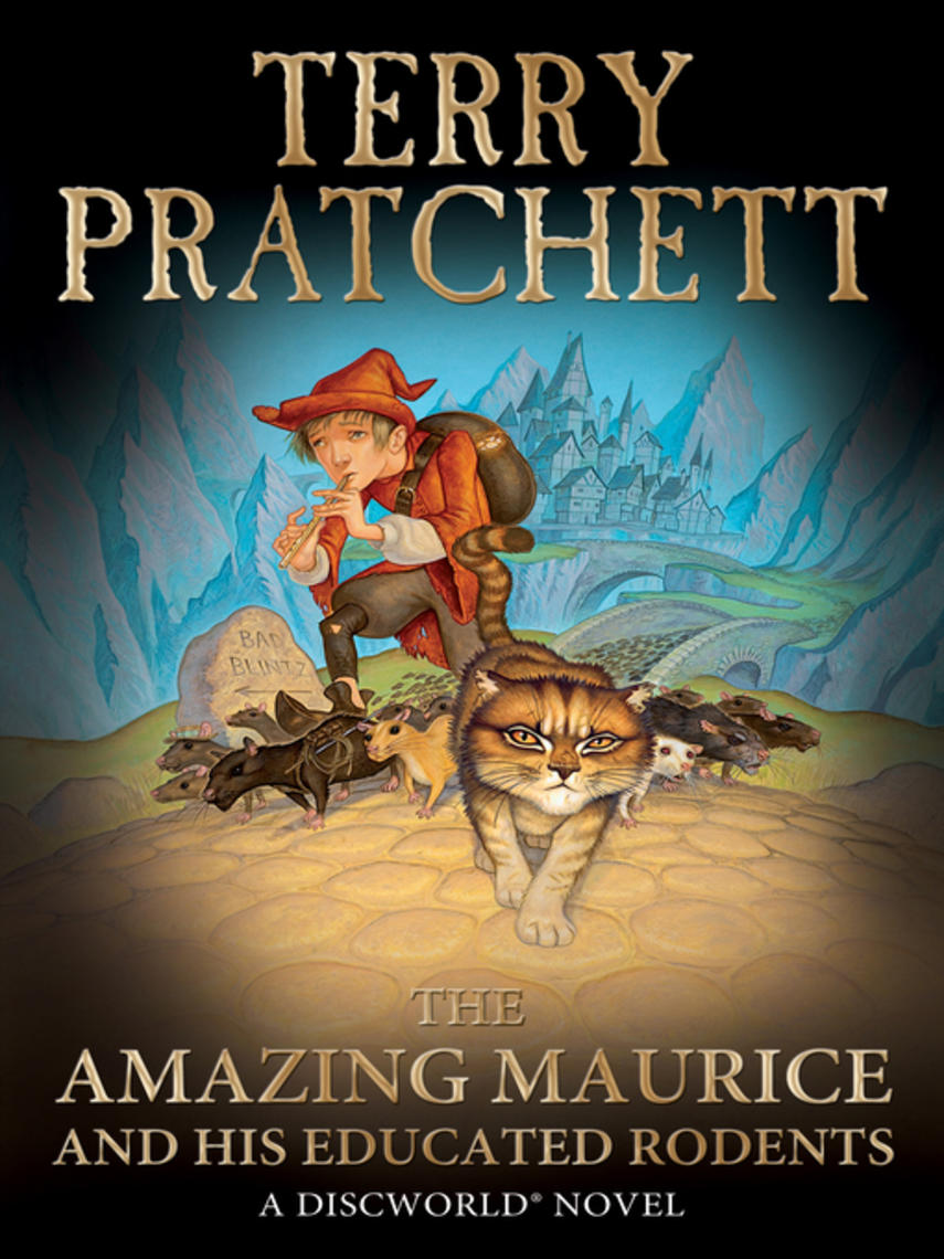 Terry Pratchett: The amazing maurice and his educated rodents : Discworld Series, Book 28