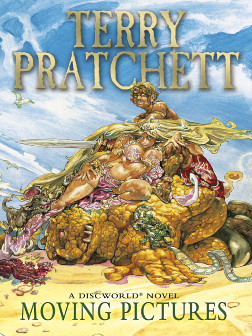 Terry Pratchett: Moving pictures : Discworld Series, Book 10