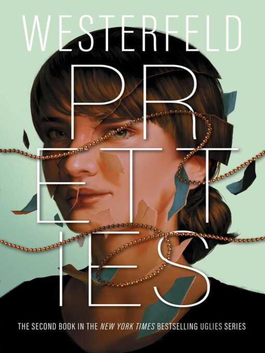 Scott Westerfeld: Pretties : Uglies Series, Book 2
