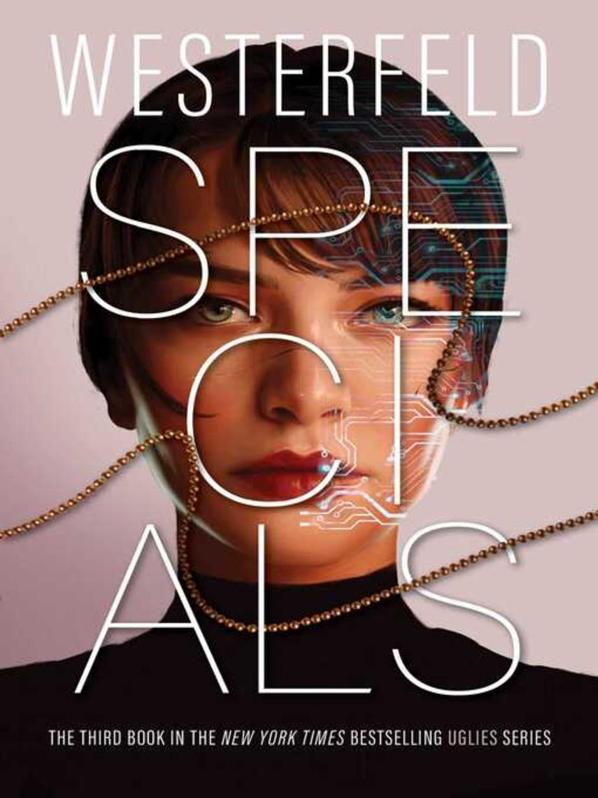 Scott Westerfeld: Specials : Uglies Series, Book 3