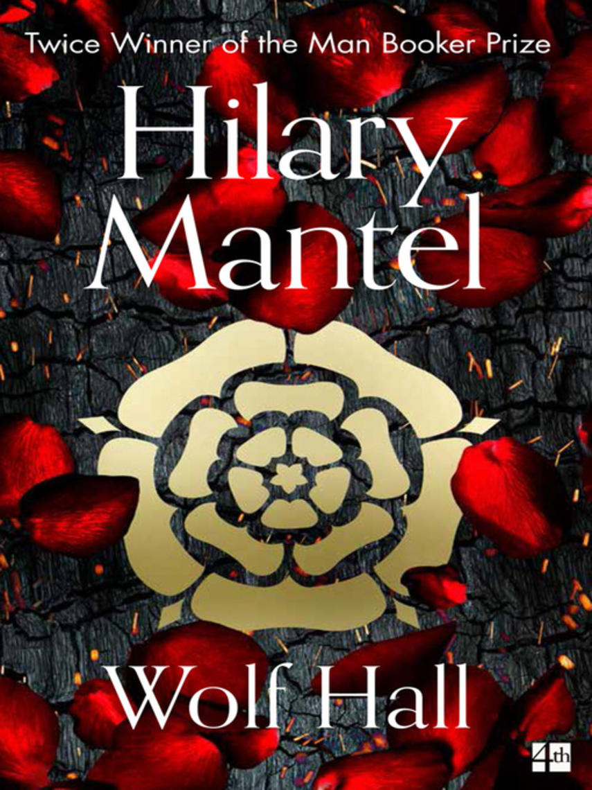 Hilary Mantel: Wolf hall : Wolf Hall Trilogy, Book 1