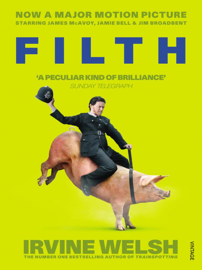 Irvine Welsh: Filth