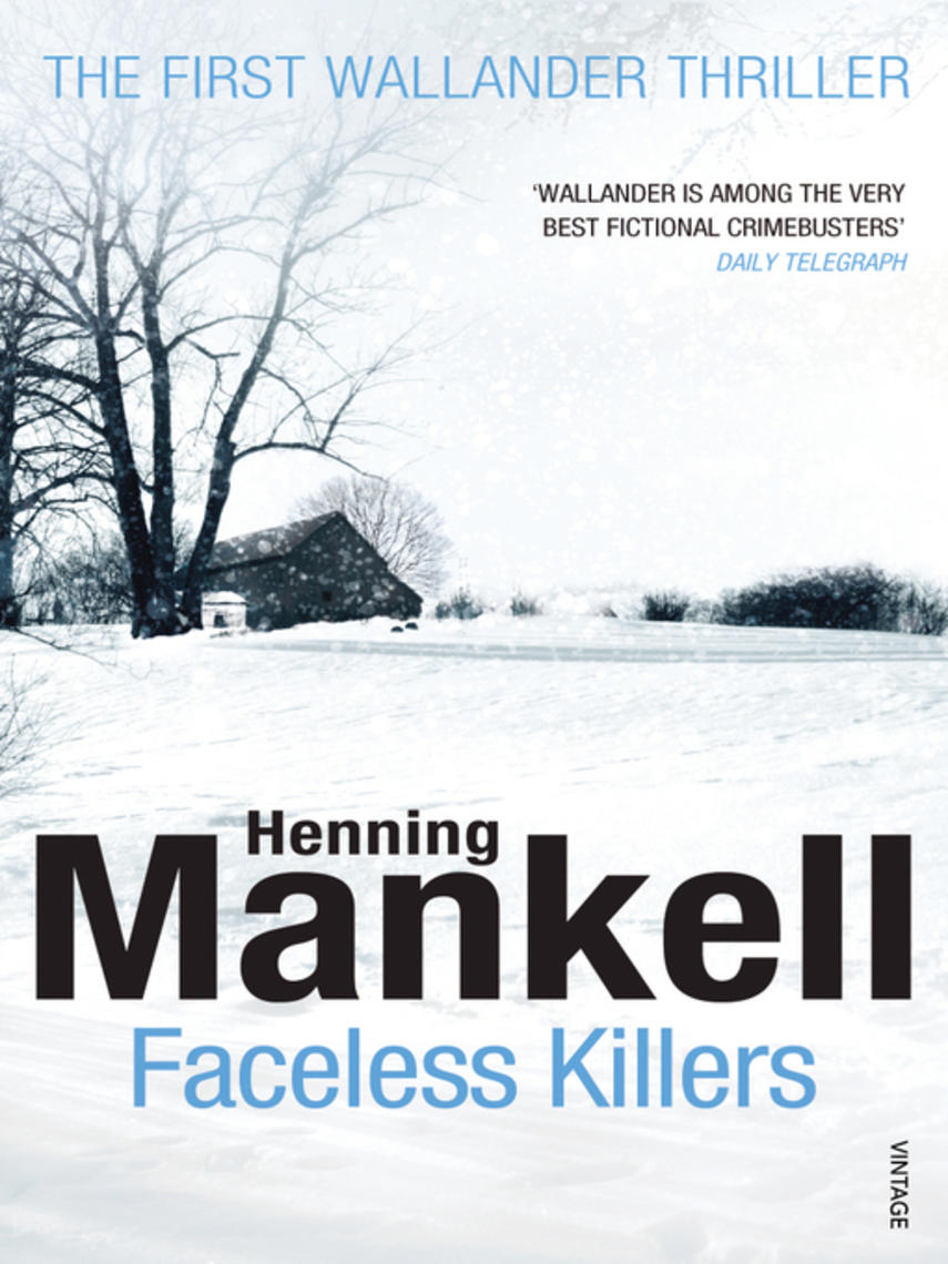 Henning Mankell: Faceless killers : Kurt Wallander