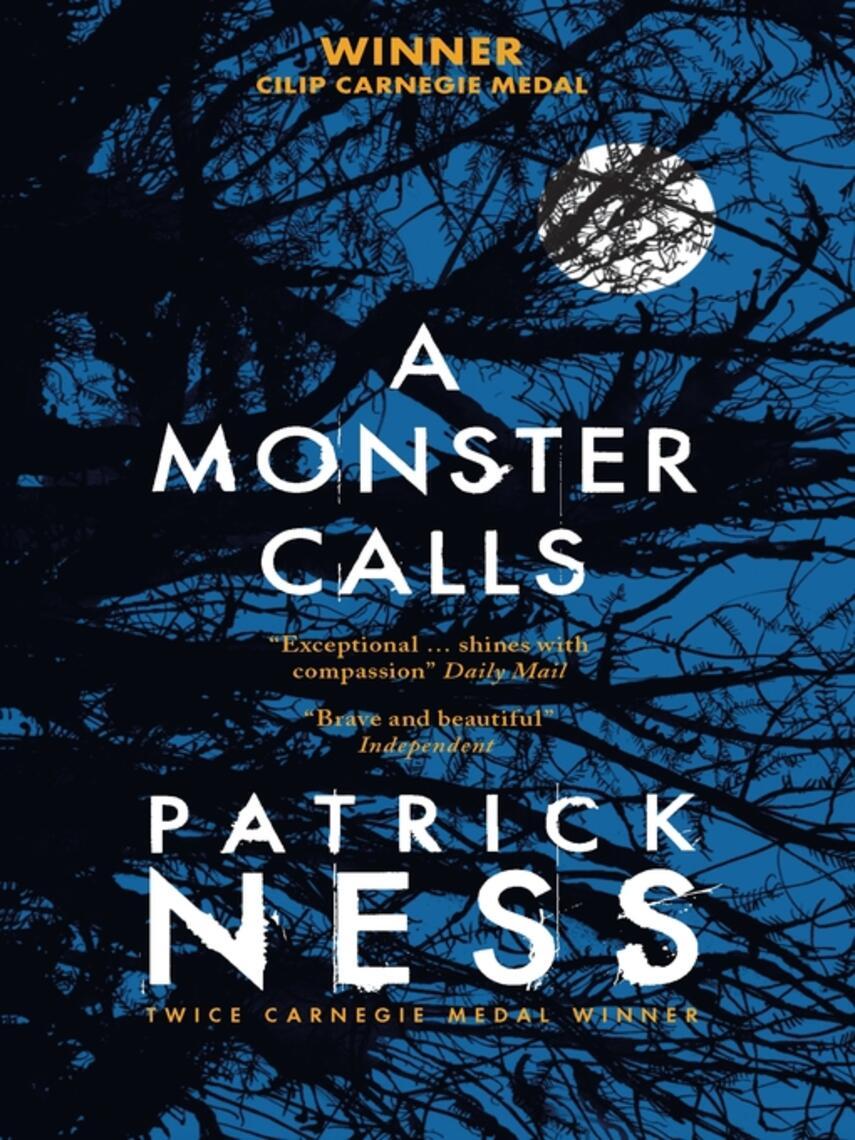 Patrick Ness: A monster calls