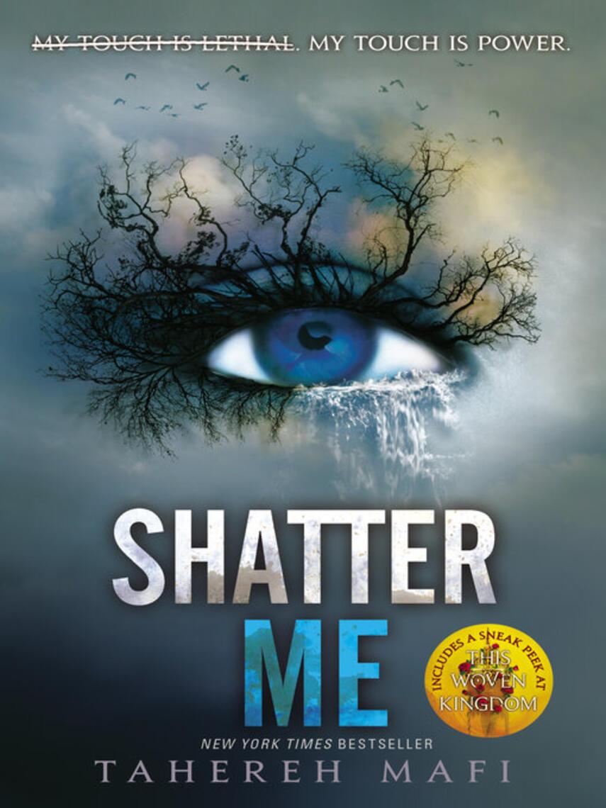 Tahereh Mafi: Shatter me : Shatter Me Series, Book 1