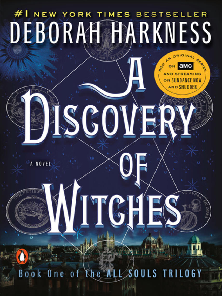 Deborah Harkness: A discovery of witches : All Souls Trilogy, Book 1