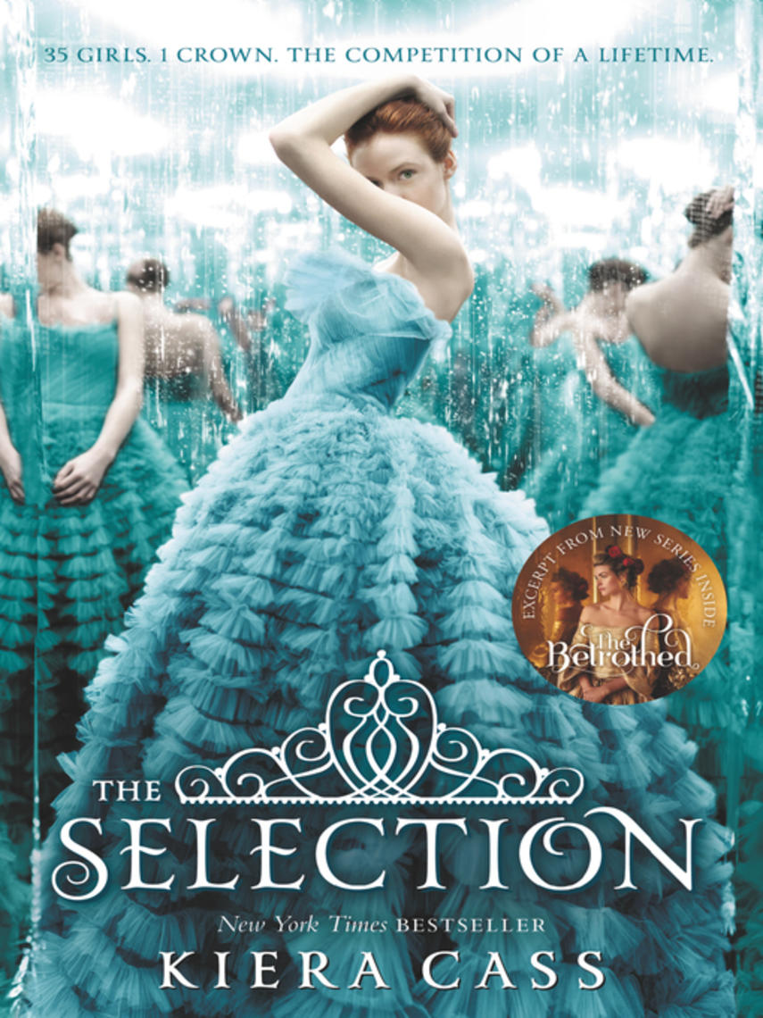 Kiera Cass: The selection : The Selection Series, Book 1
