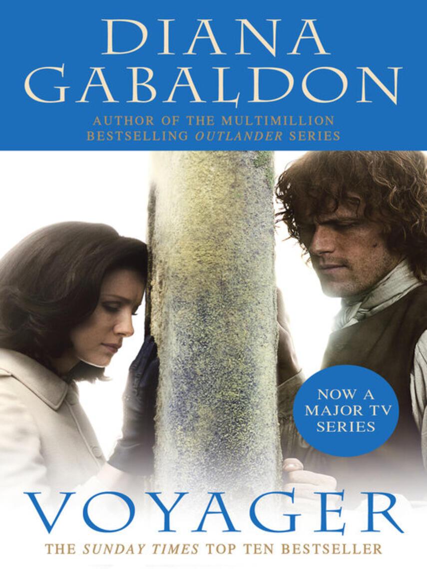 Diana Gabaldon: Voyager : Outlander Series, Book 3