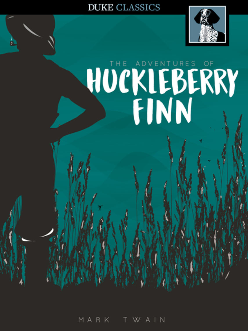 Mark Twain: The adventures of huckleberry finn : Tom sawyer and huck finn series, book 2