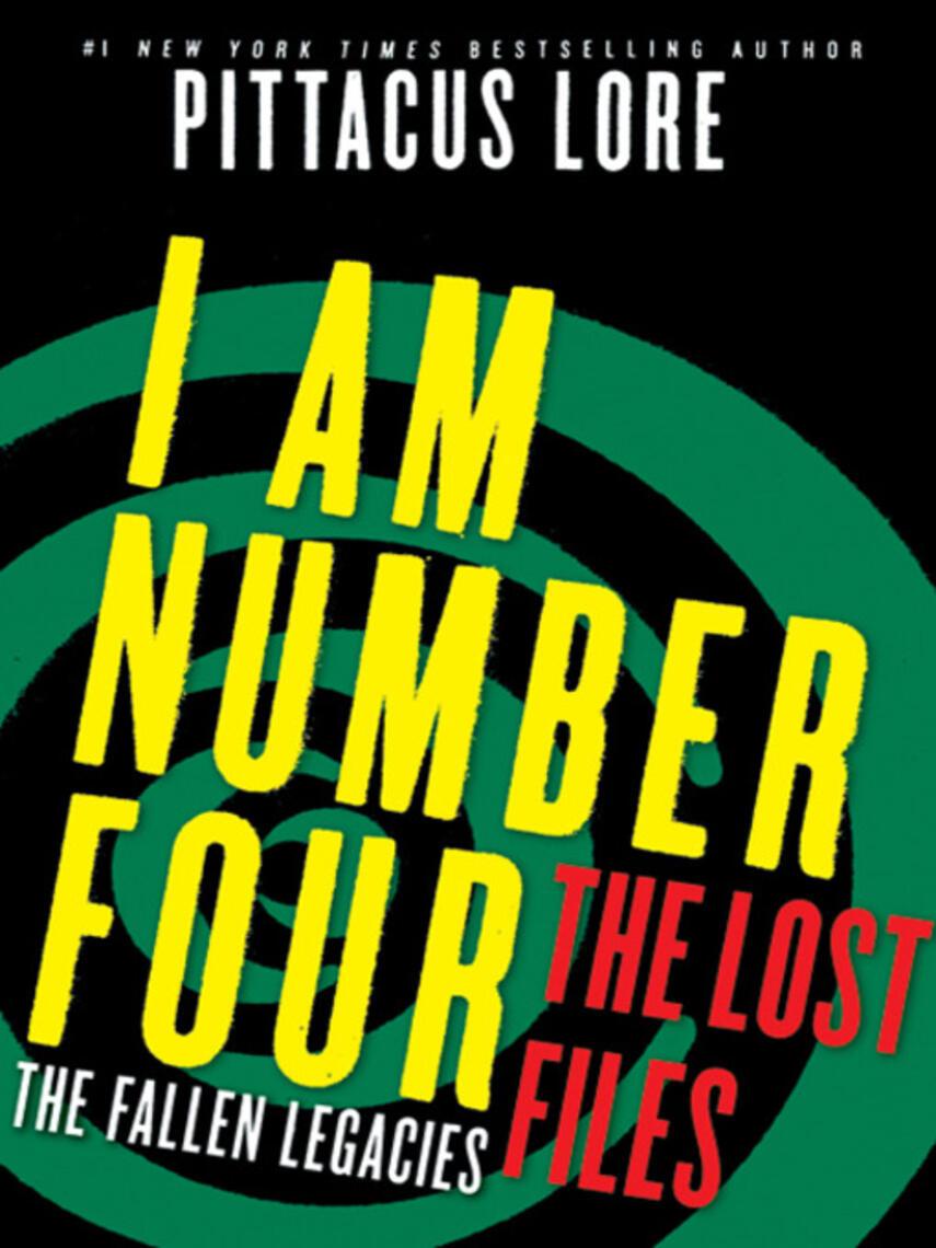 Pittacus Lore: The fallen legacies : Lorien Legacies: The Lost Files Series, Book 3