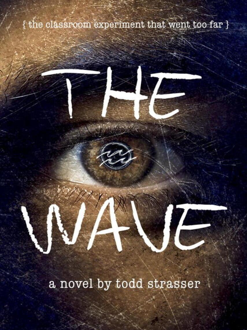 Todd Strasser: The wave