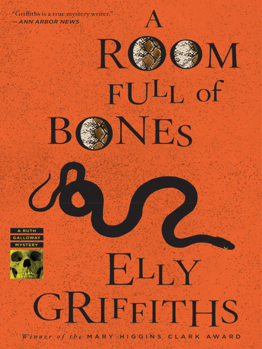 Elly Griffiths: A room full of bones : Ruth Galloway Mystery Series, Book 4