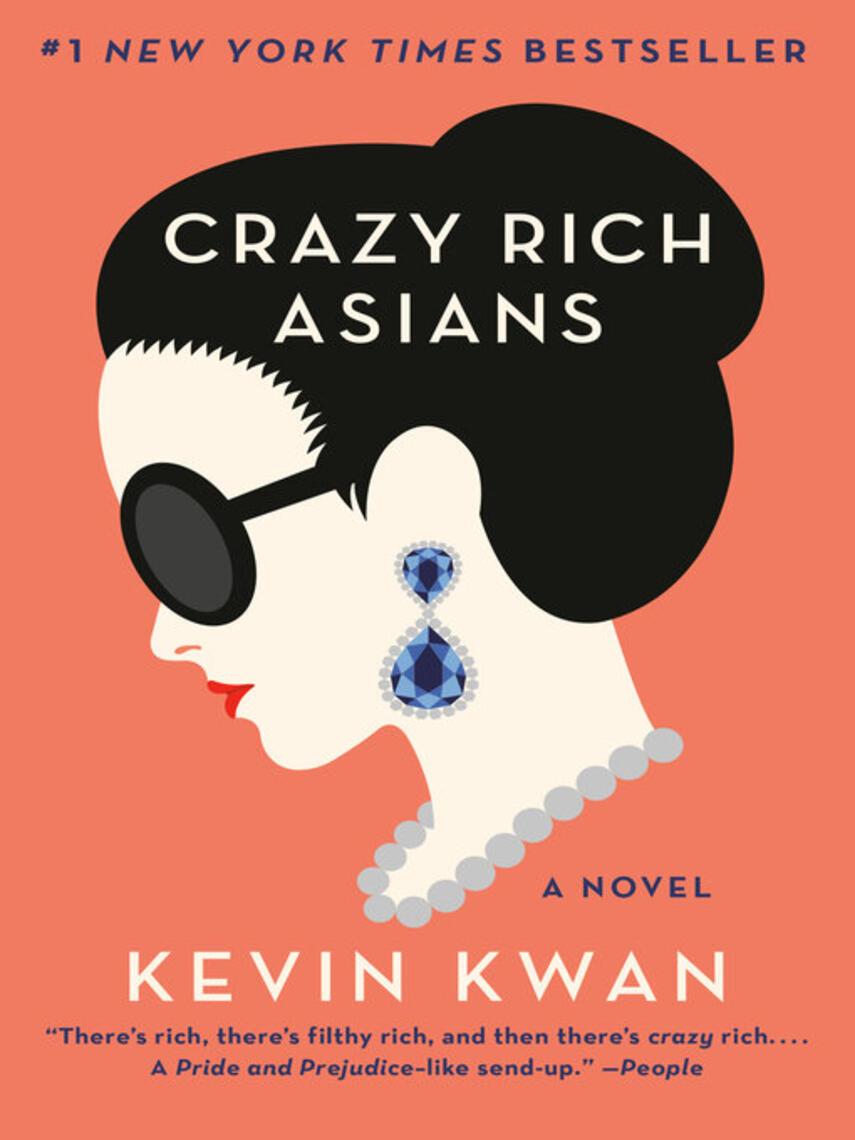 Kevin Kwan: Crazy rich asians : Rich Series, Book 1