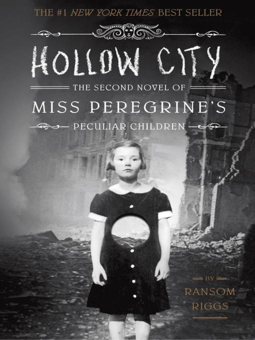 Ransom Riggs: Hollow city : Miss Peregrine Series, Book 2