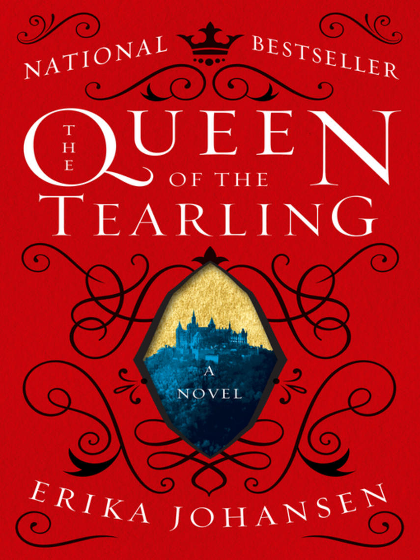 Erika Johansen: The queen of the tearling : Queen of the Tearling Series, Book 1