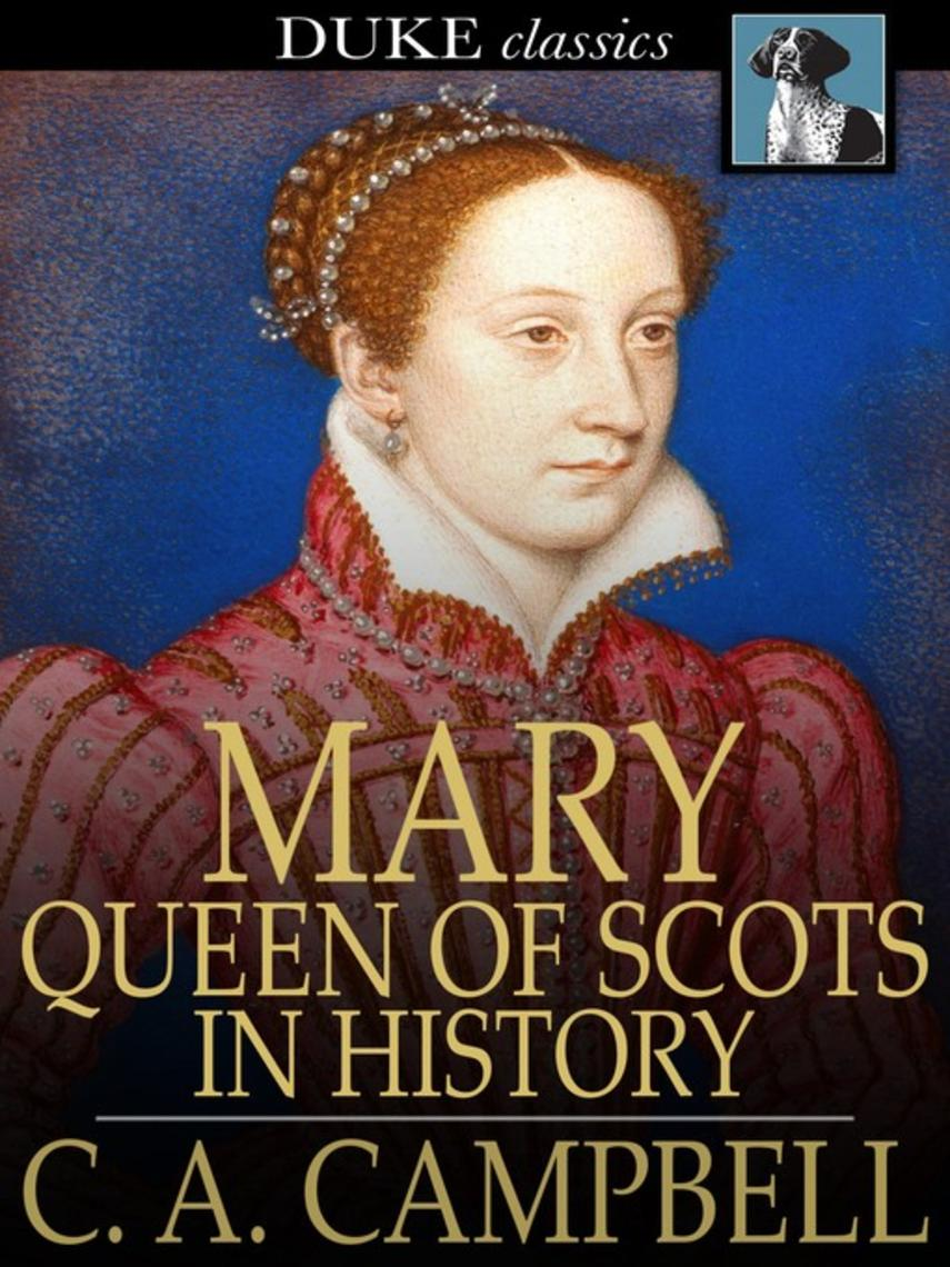 : Mary queen of scots in history