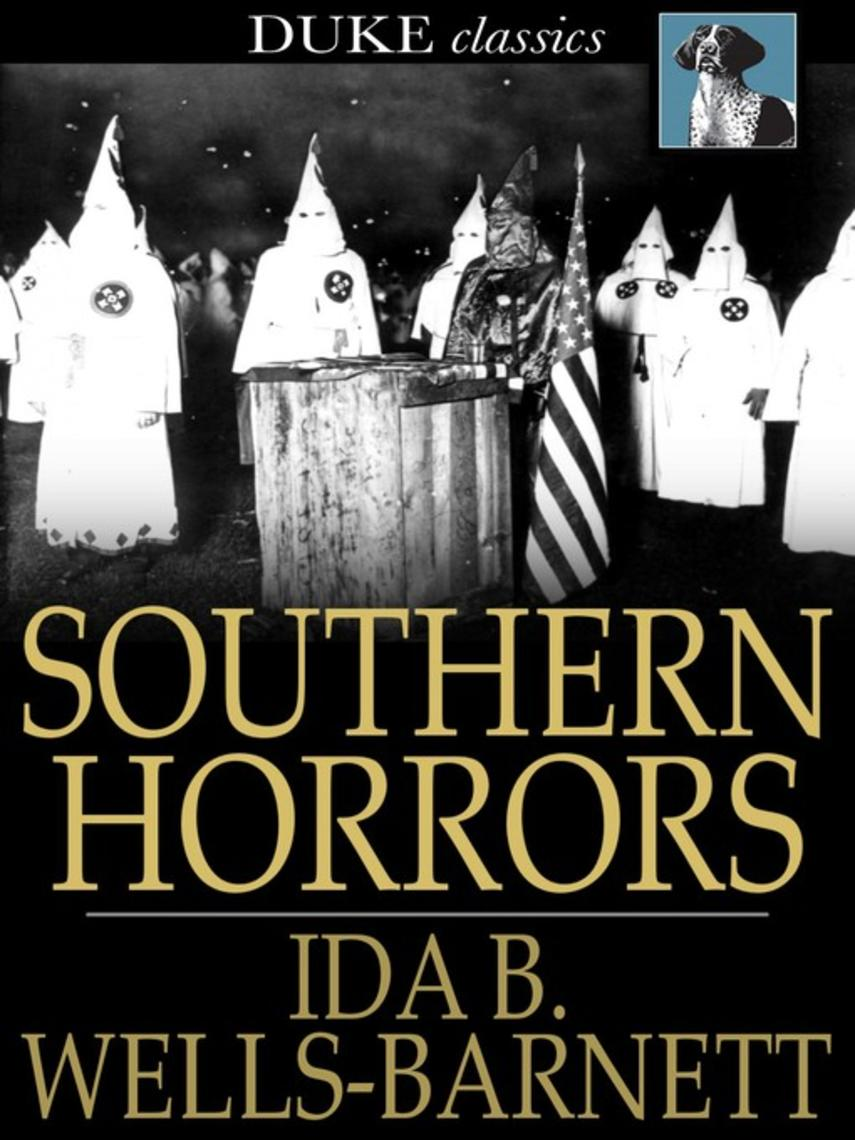 : Southern horrors : Lynch Law in All Its Phases
