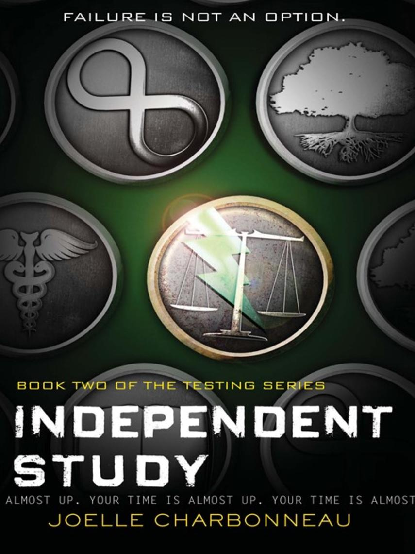 Joelle Charbonneau: Independent study : The Testing Series, Book 2