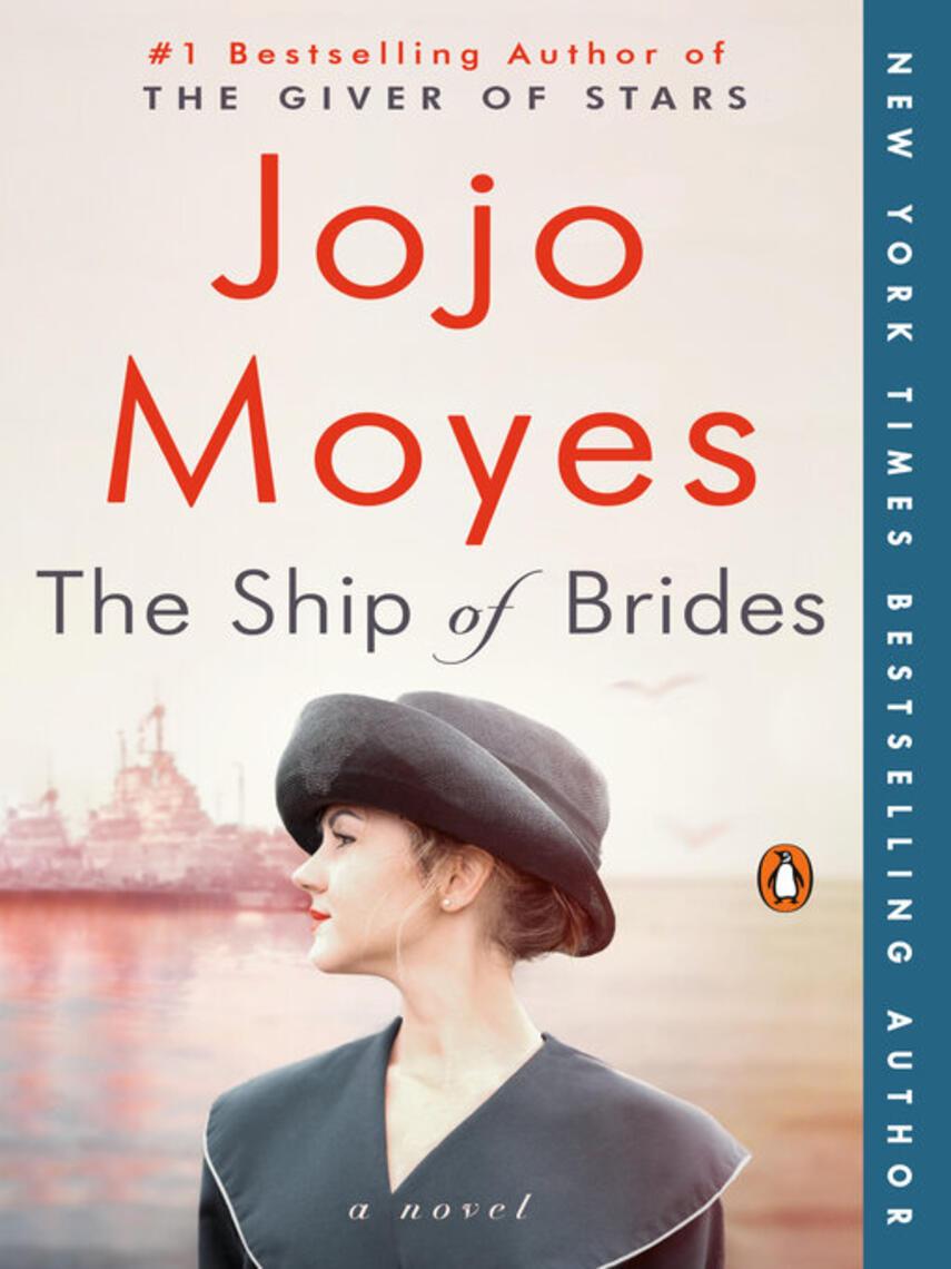 Jojo Moyes: The ship of brides : A Novel