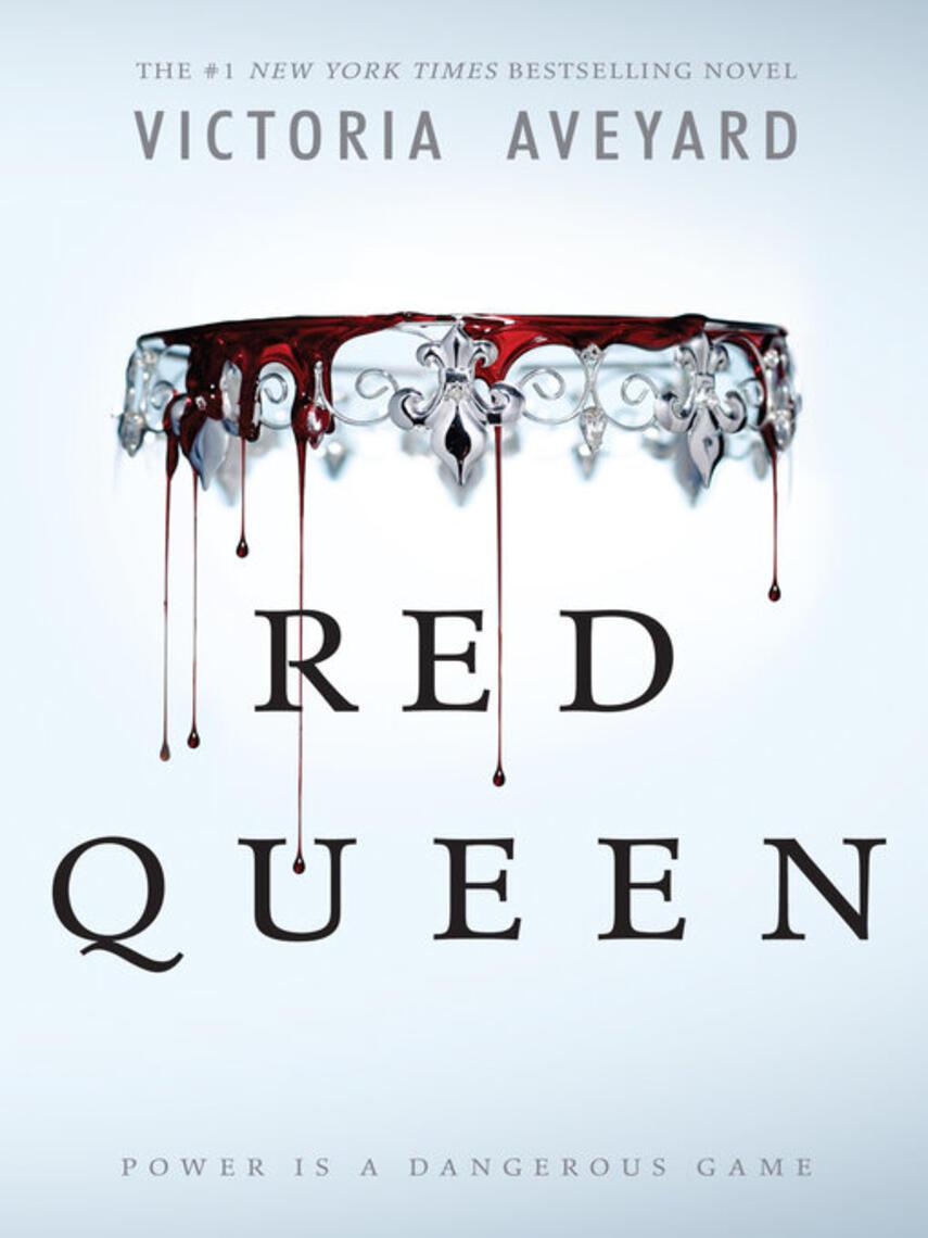 Victoria Aveyard: Red queen : Red Queen Series, Book 1