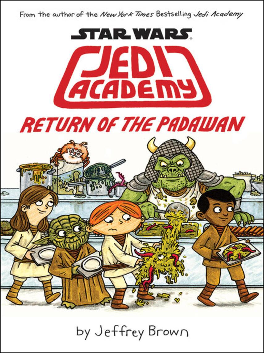 Jeffrey Brown: Return of the padawan : Star Wars: Jedi Academy Series, Book 2