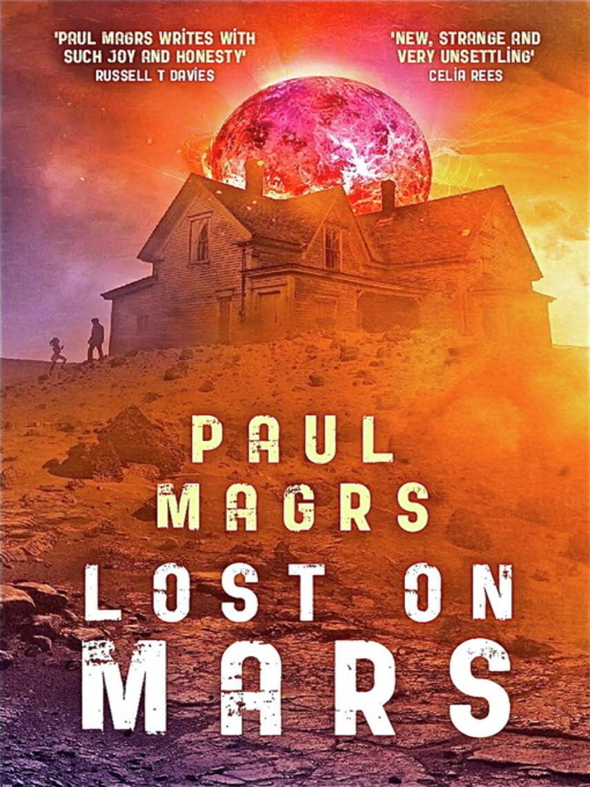 Paul Magrs: Lost on mars