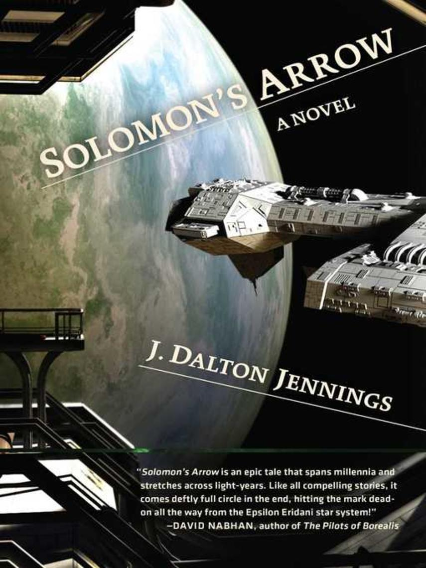 J. Dalton Jennings: Solomon's arrow
