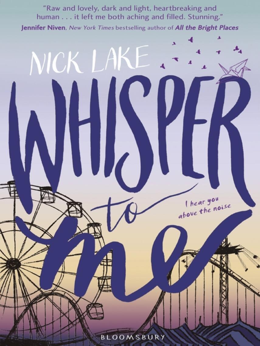 Nick Lake: Whisper to me