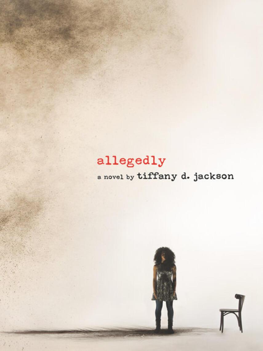 Tiffany D. Jackson: Allegedly