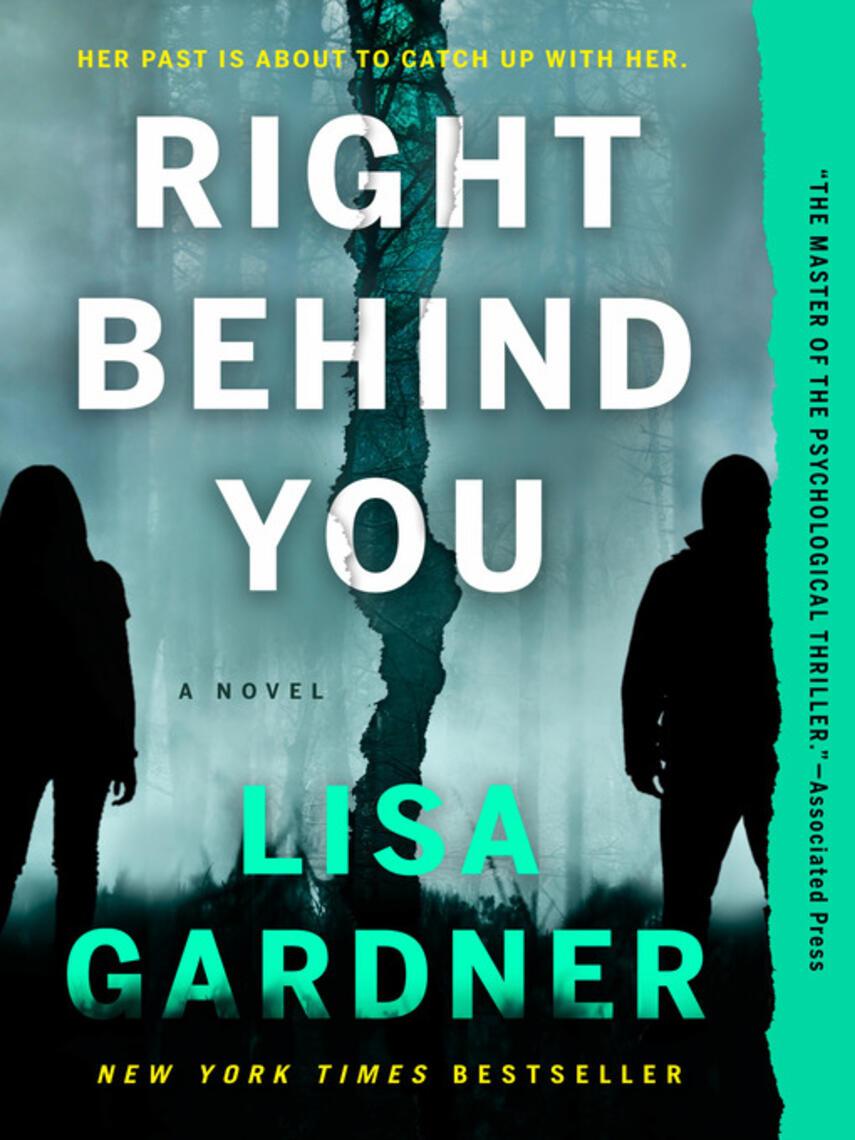 Lisa Gardner: Right behind you : An FBI Profiler Novel Series, Book 7
