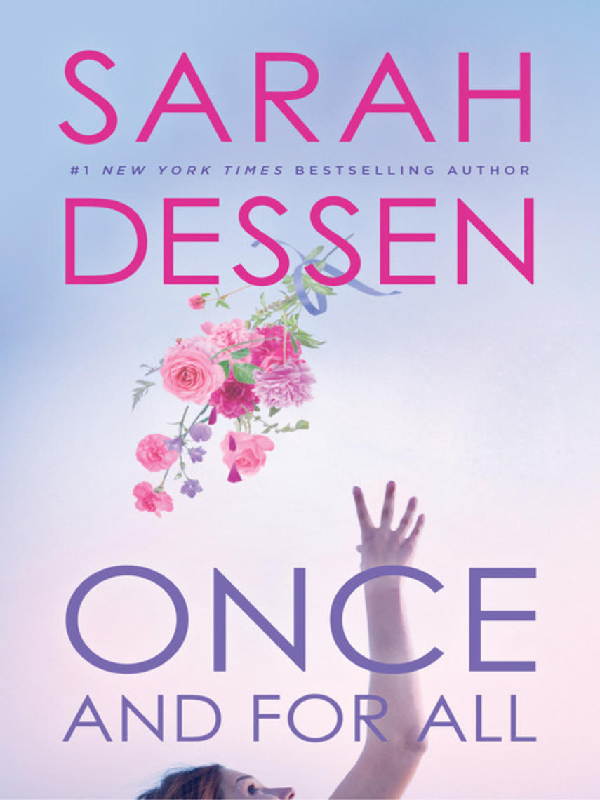 Sarah Dessen: Once and for all