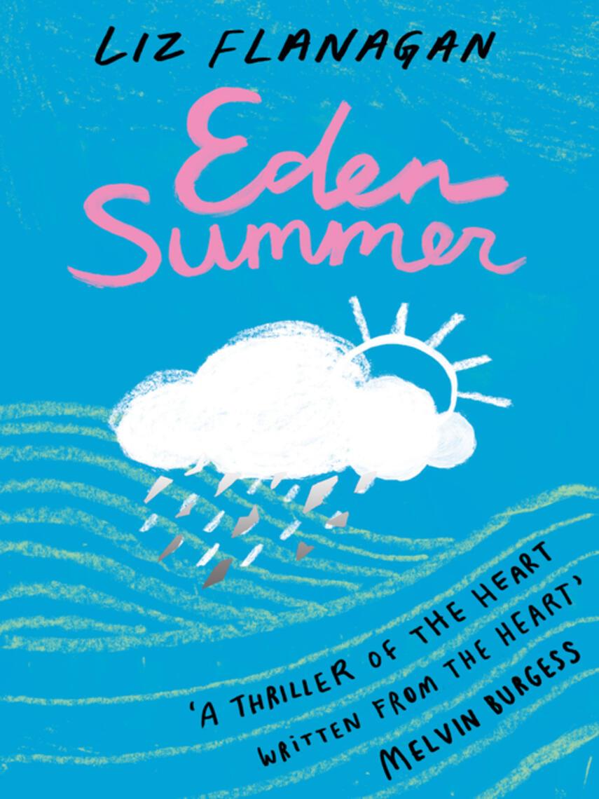 Liz Flanagan: Eden summer
