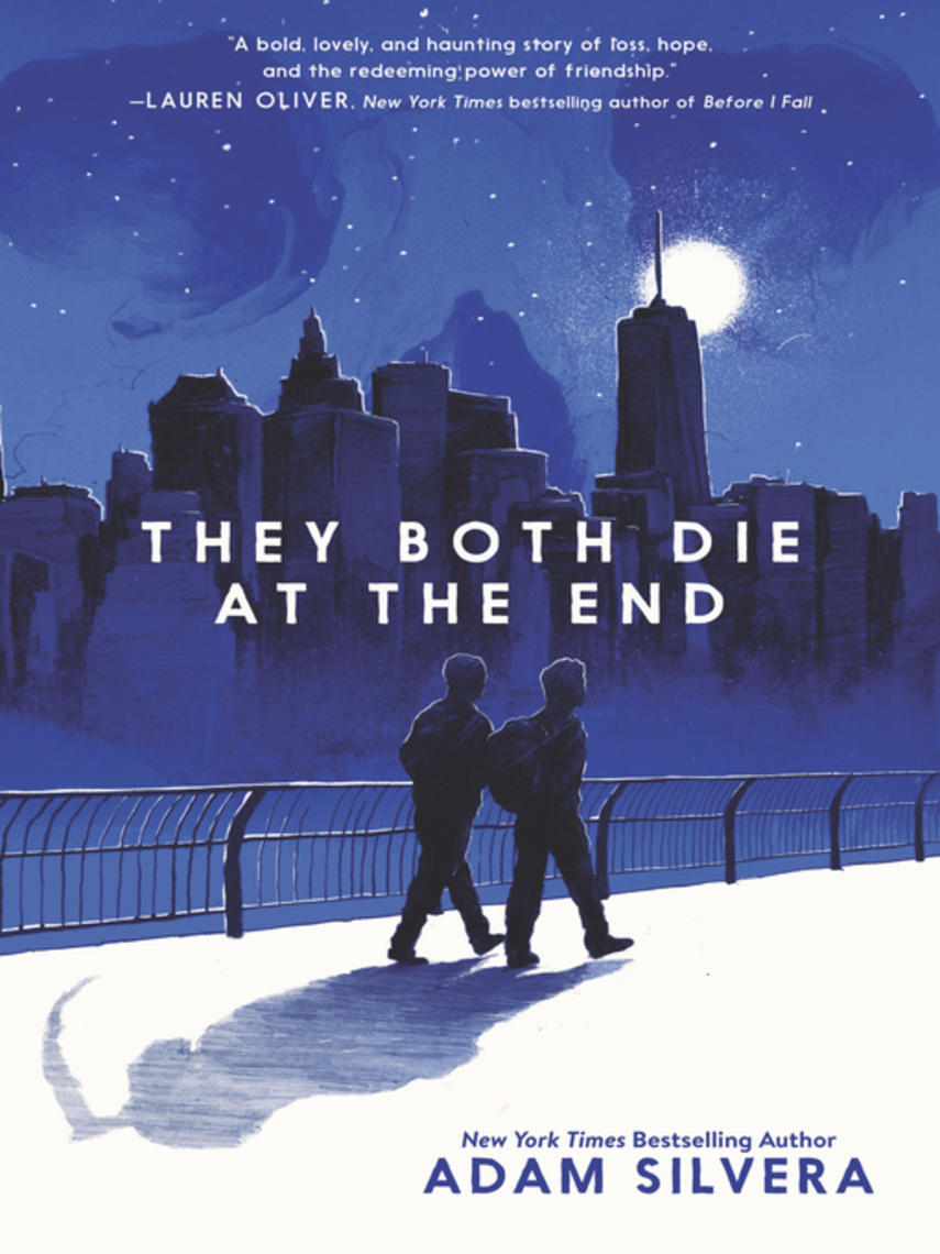 Adam Silvera: They both die at the end