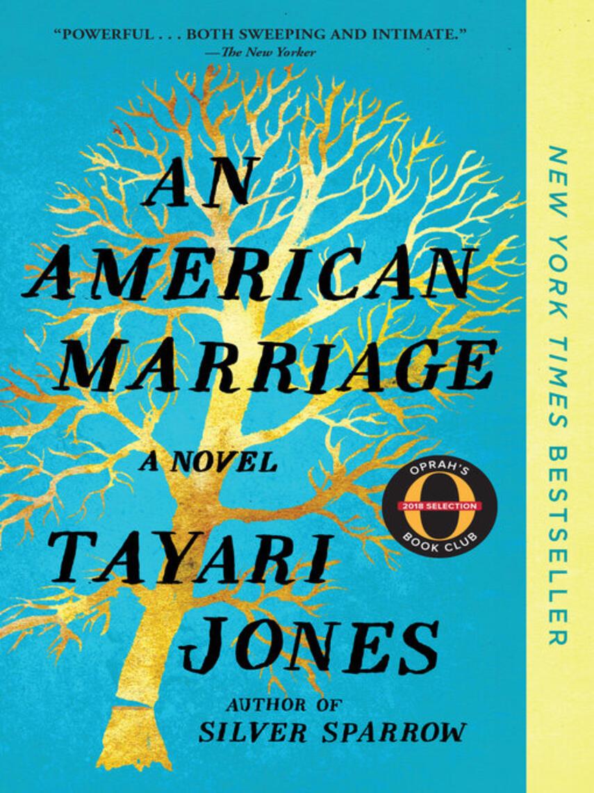 Tayari Jones: An american marriage : A Novel
