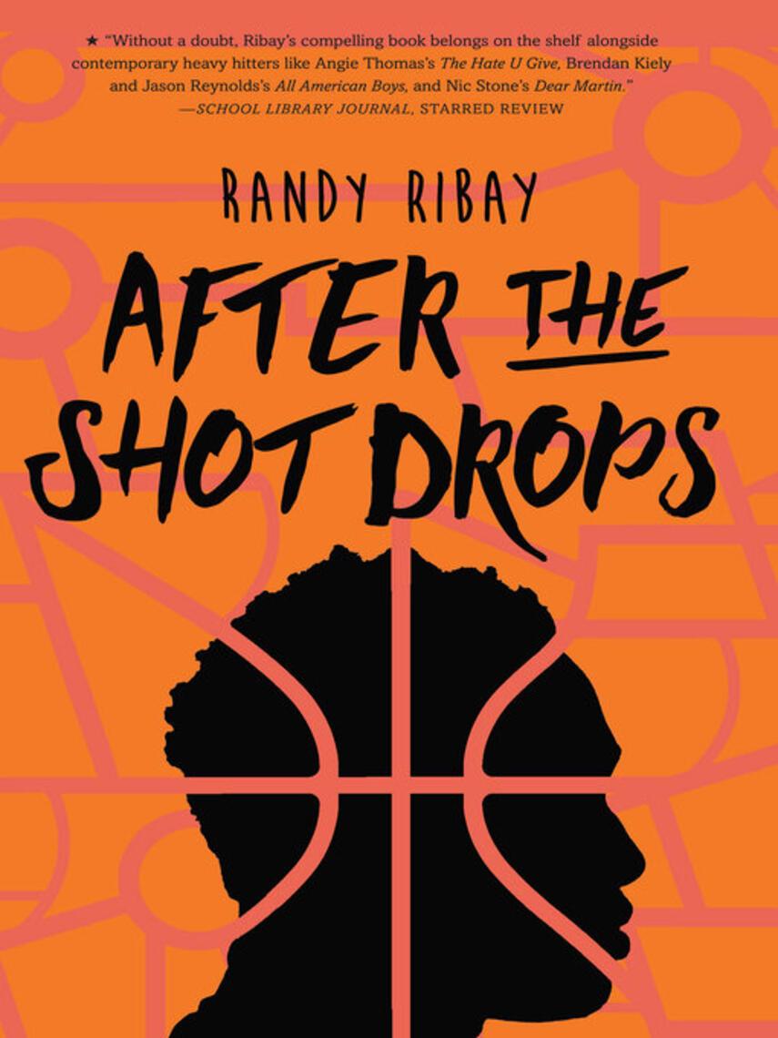 Randy Ribay: After the shot drops