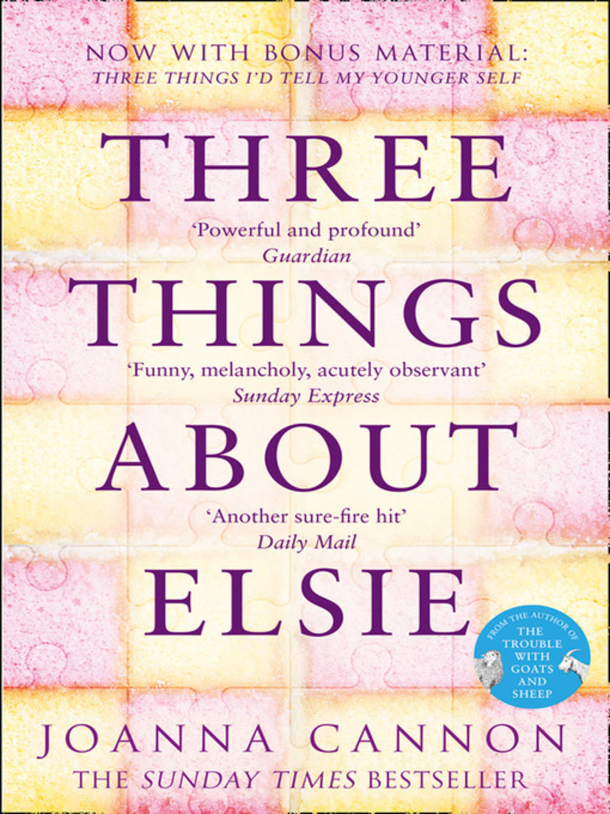 Joanna Cannon: Three things about elsie : A Richard and Judy Book Club Pick 2018