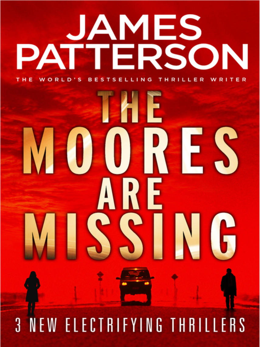 James Patterson: The moores are missing