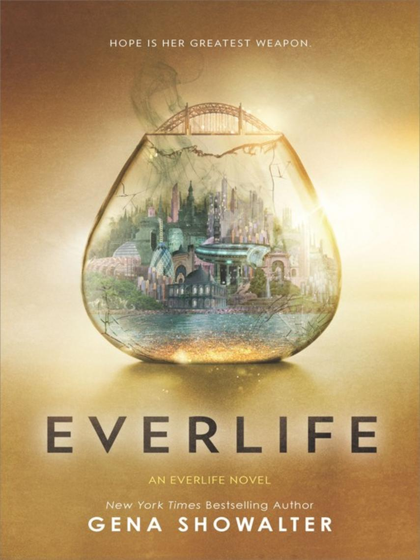 Gena Showalter: Everlife : Everlife Series, Book 3