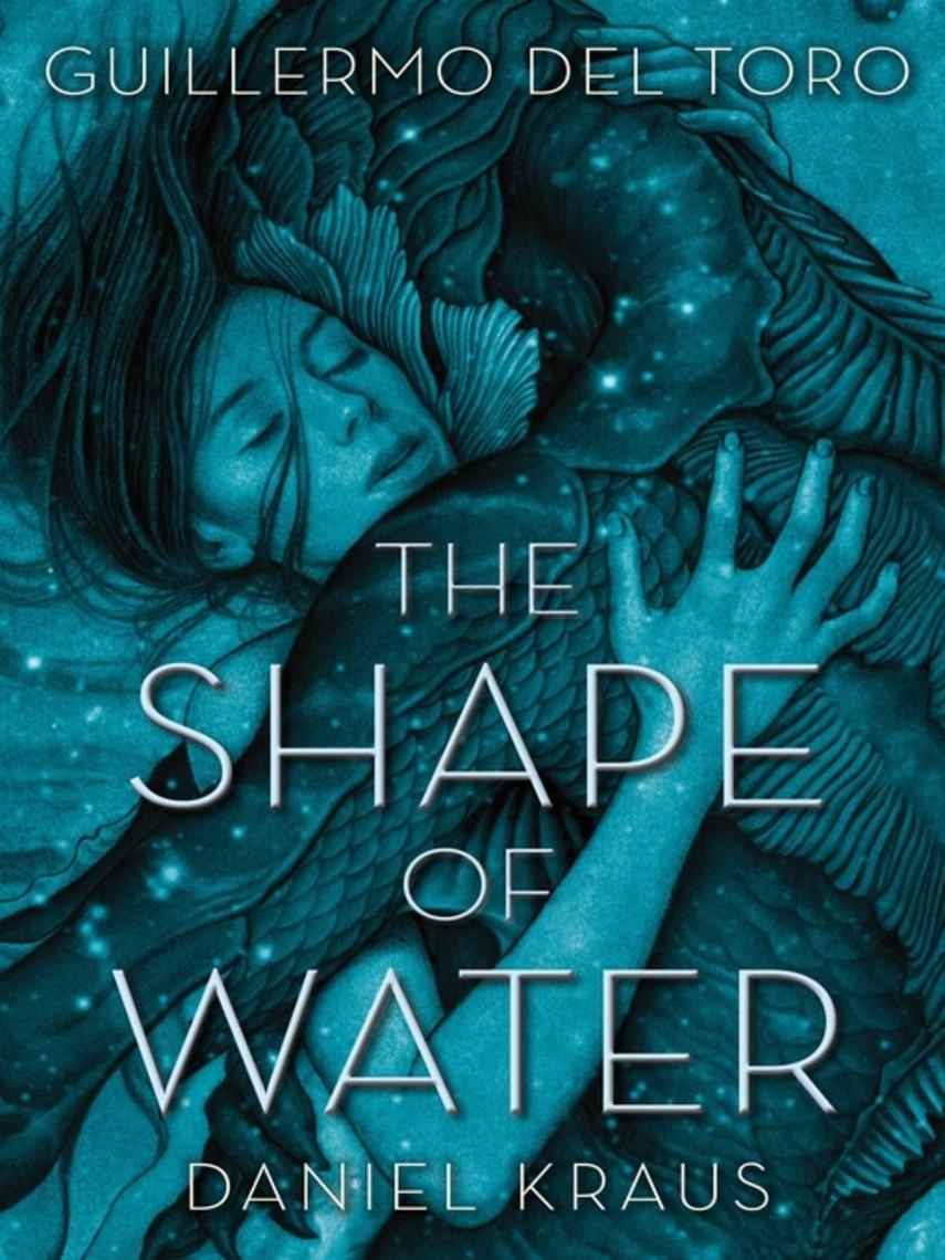 Guillermo del Toro: The shape of water