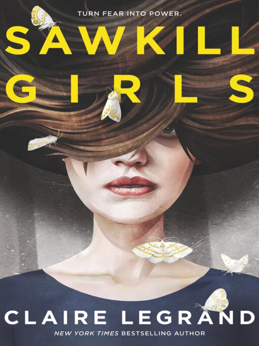 Claire Legrand: Sawkill girls