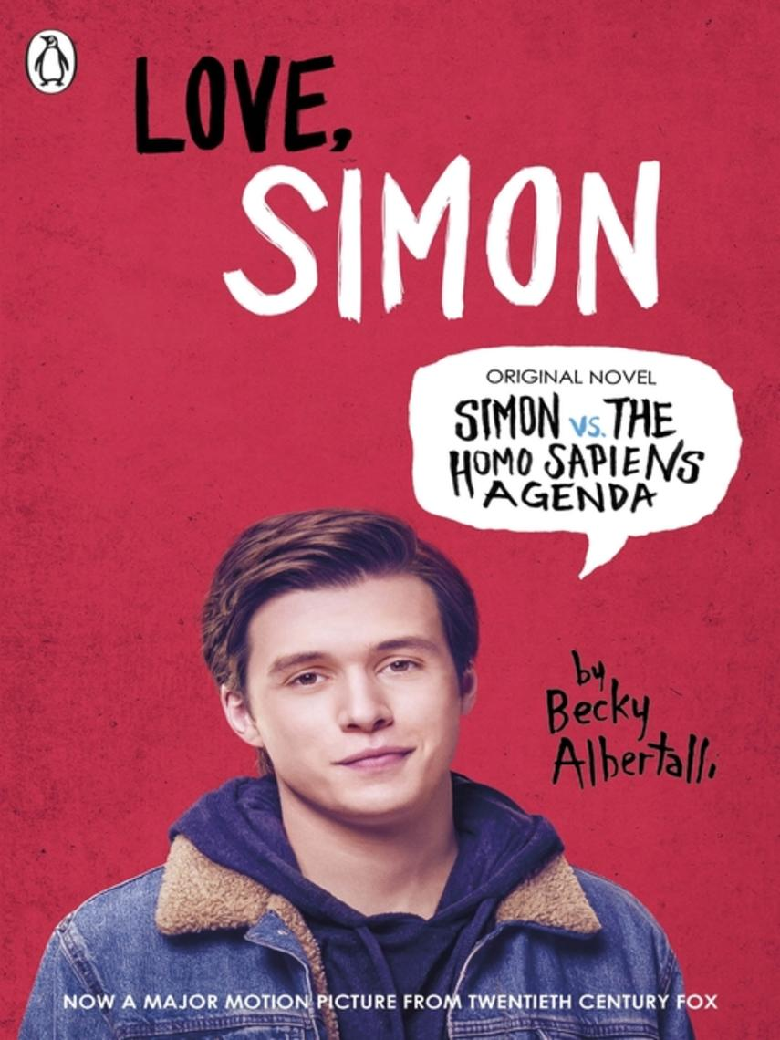 Becky Albertalli: Love simon : Simon Vs The Homo Sapiens Agenda Official Film Tie-in