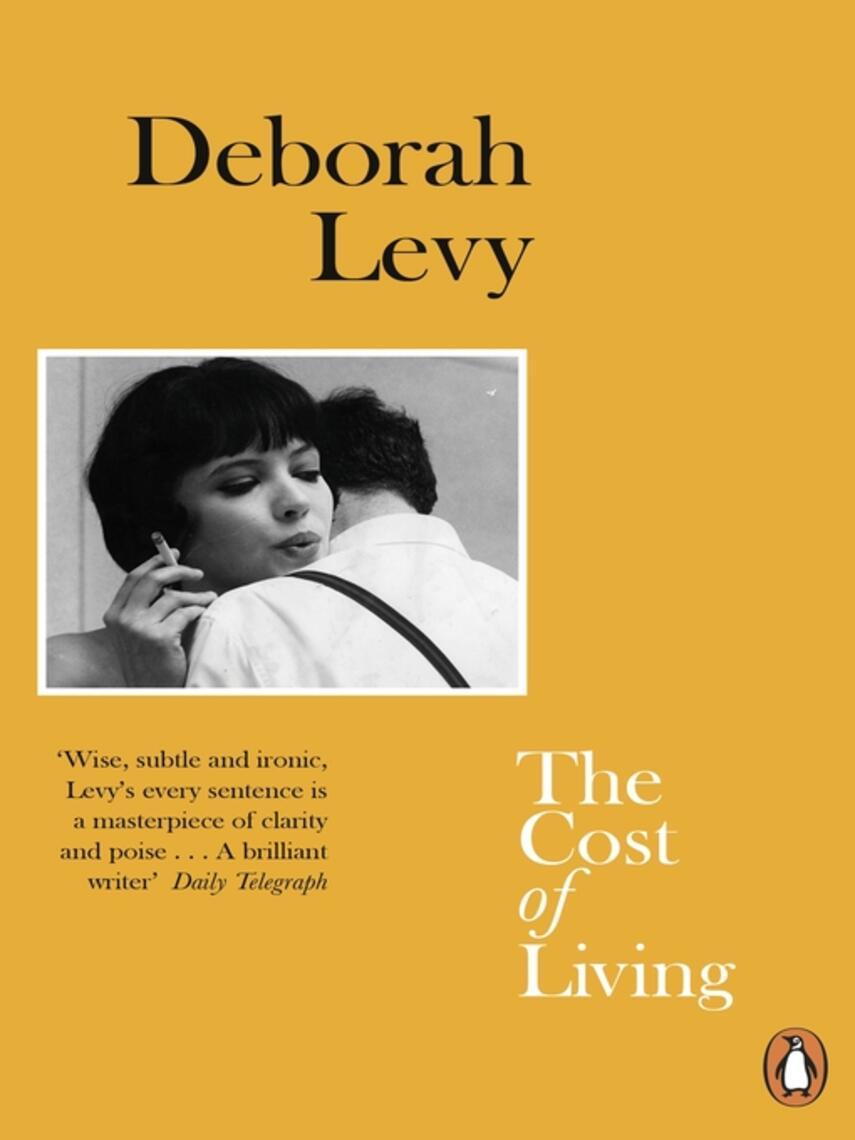 Deborah Levy: The cost of living
