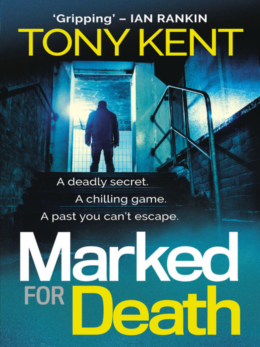 Tony Kent: Marked for death