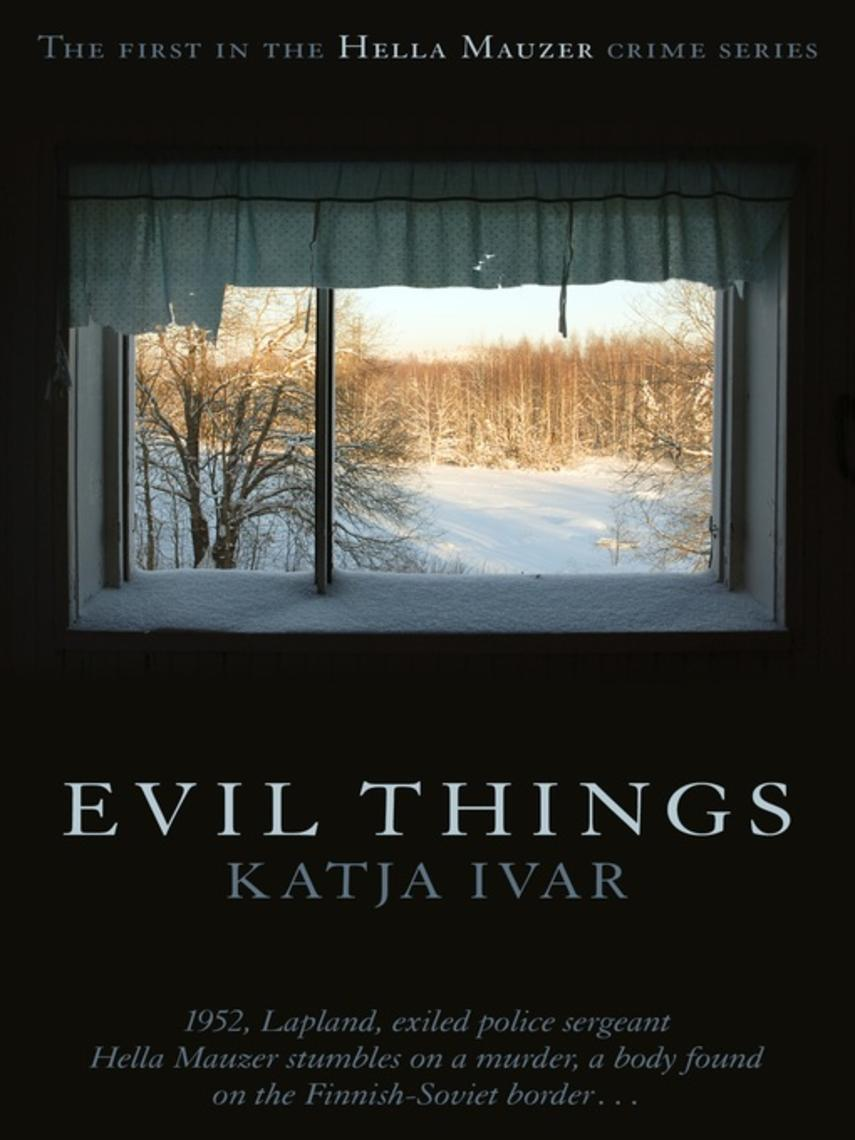 Katja Ivar: Evil things