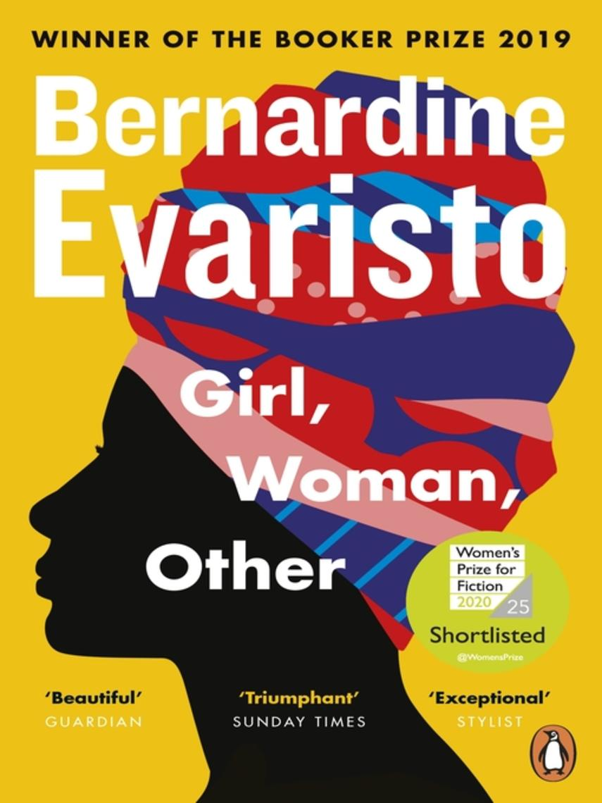 Bernardine Evaristo: Girl, woman, other : WINNER OF THE BOOKER PRIZE 2019