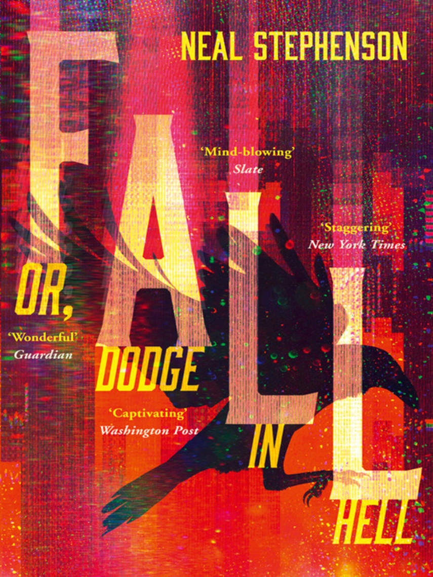 Neal Stephenson: Fall or, dodge in hell