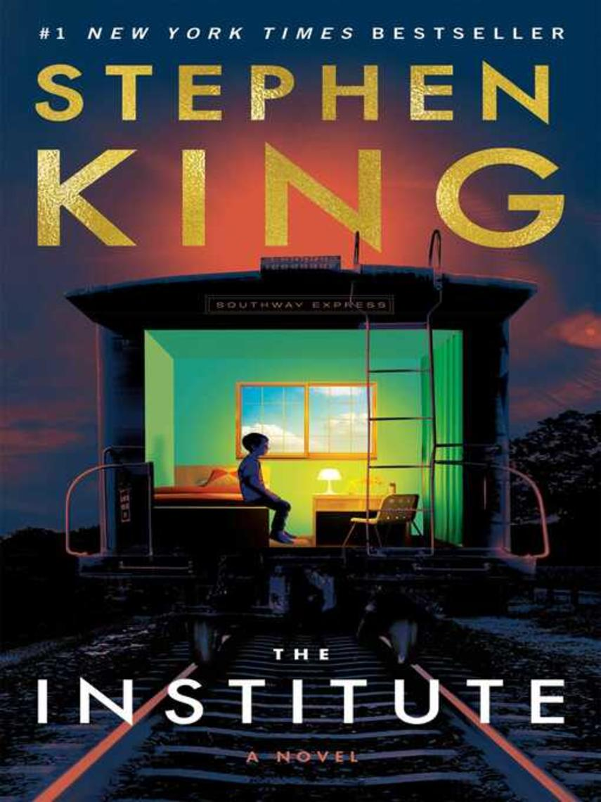 Stephen King: The institute : A novel
